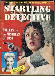 STARTLING DETECTIVE-OCTOBER/1957-BULLETS-MISTRESS-TORTURE BANDITS--CORPSE FR/G