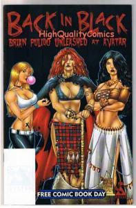 BACK IN BLACK, NM, Brian Pulido, Avatar, 2004, FCBD, more indies in store