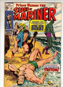 Sub-Mariner #18 (Oct-69) VF/NM High-Grade Sub-Mariner (Prince Namor)