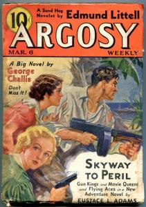 Argosy Pulp March 6 1937- Skyway to Peril- George Challis Tommy Gun VG