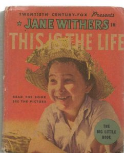 Jane Withers This is the Life ORIGINAL Vintage 1935 Whitman Big Little Book