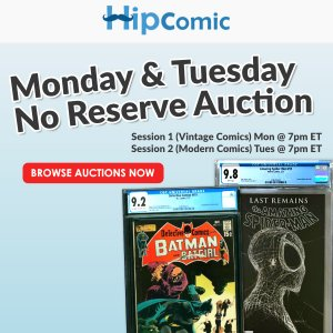 The 175th HipComic No Reserve Auction Event