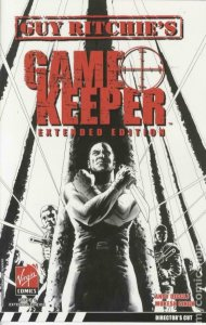 Guy Ritchie GAME KEEPER #1, VF/NM, Extended edition, 2007, more indies in our st
