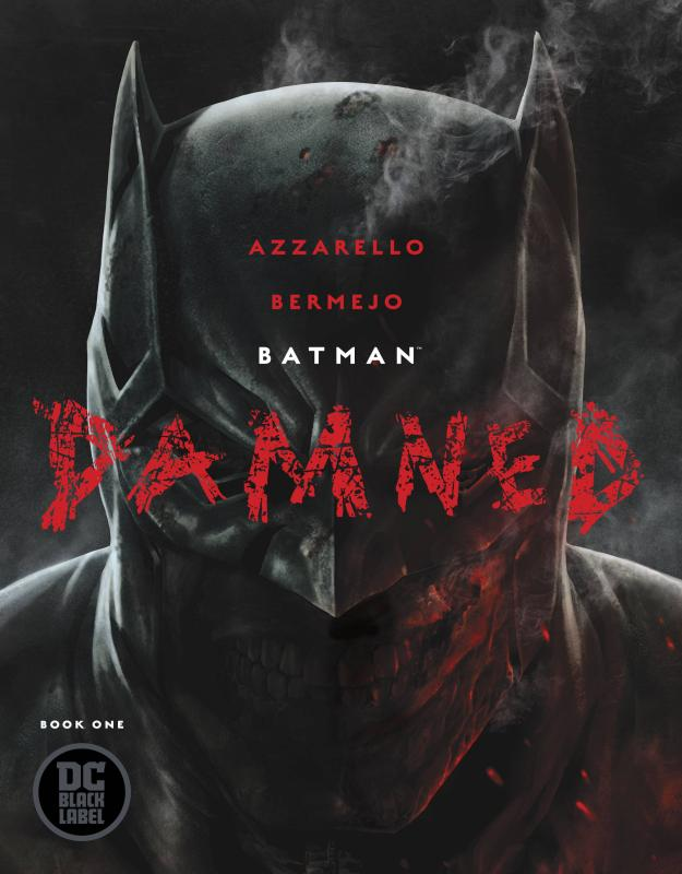 Batman The Damned #1 - 1st Printing (DC, 2018)
