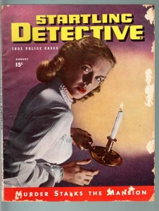 STARTLING DETECTIVE AUG 1946-SPICY BABE WITH CANDLESTICK-PULP-TRUE CRIME G