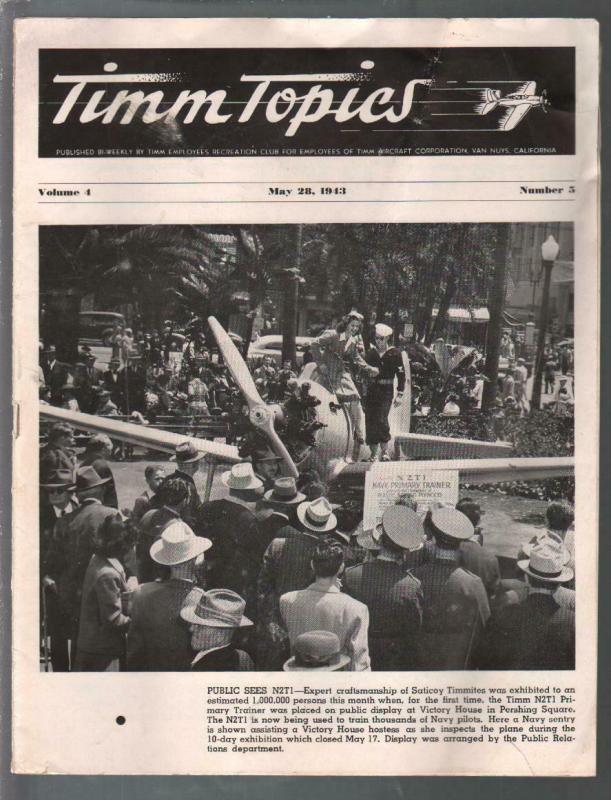 Timm Topics 5/28/1943-Timm Aircraft Corp employee newsletter-WWII-G