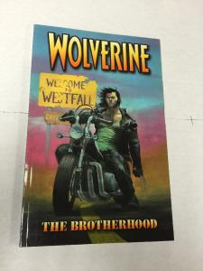 Wolverine The Brotherhood Tpb Softcover Collects Wolverine 1-6 Nm Near Mint
