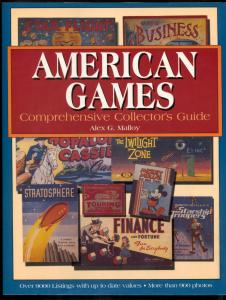 American Games: Comprehensive Collector's Guide -Alex Malloy