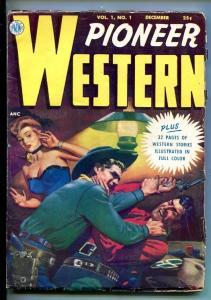 PIONEER WESTERN-#1-DEC 1950-PULP-WESTERN-SOUTHERN STATES PEDIGREE-fn