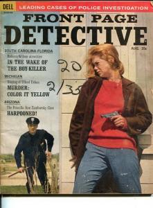 FRONT PAGE DETECTIVE-AUG 1964-GUN MOLL-MURDER-VICE-SEX-RAPE-POISON--good G