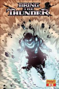 Bring the Thunder #3A VF/NM; Dynamic Forces | save on shipping - details inside