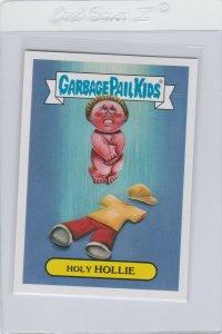 Garbage Pail Kids Holy Hollie 6b GPK 2017 Adam Geddon trading card sticker