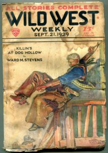 Wild West Weekly Pulp September 21 1929- Kill at Dog Hollow F/G