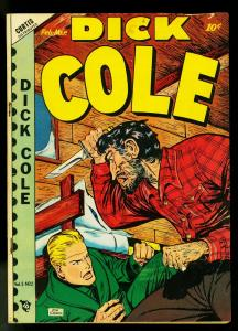 Dick Cole #2 1949- Knife Fight Cover- Golden Age- VG-