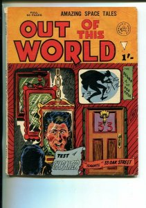 OUT OF THIS WORLD-BRITISH-HORROR-STEVE DITKO--SCI FI-good