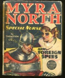 MYRA NORTH SPECIAL NURSE-BIG LITTLE BOOK-#1497-1938-COLL-THOMPSON-SPIES-good
