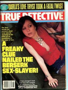 TRUE DETECTIVE-JUNE 1984-G/VG-STRANGULATION-SPICY-MURDER-RAPE-LOVE TRYST FN