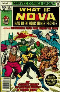 What If... #15 - VF - Nova Had Been Four Other People?