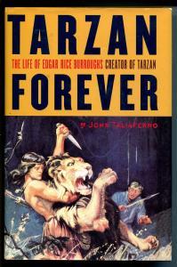Tarzan Forever 1999-Scribner-John Taliaferro-Edgar Rice Burroughs biography-NM