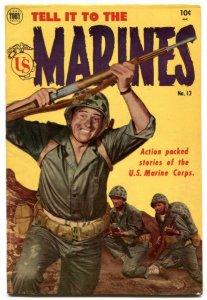 Tell it to the Marines #13 1955- John Wayne FN