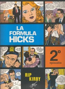 Rip Kirby de Alex Raymond numero 02: La formula Hicks