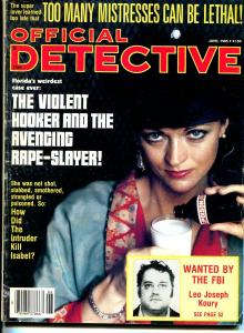 Official Detective Magazine June 1985-True Crime- Too Many Misstresses