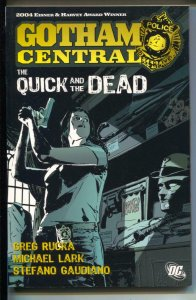 Gotham Central: The Quick And The Dead-#4-Greg Rucka-TPB-trade