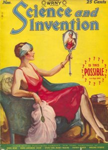 Science and Invention 11/1927-Gernsback-sci-fi pulp thrills-A.Merritt-peyote-...