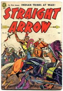 STRAIGHT ARROW #6 1950 -M.E. FRED MEAGHER BOB POWELL ART VG