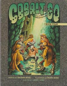 COBALT 60 #4 VAUGHN BODE, MARK BODE & LARRY TODD, UNDERGROUND - CHEECH WIZARD