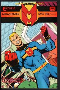 MIRACLEMAN #4-1985-ECLIPSE-COPPER AGE-NICE COPY-HIGH GRADE-NM