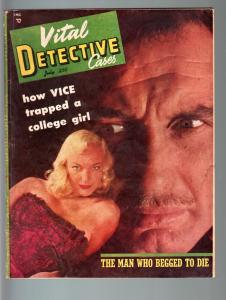 VITAL DETECTIVE CASES 1953 JUL-VG-SPICY VICE GIRL CVR-TRUE CRIME PULP MAG VG