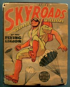 Skyroads with Clipper Williams in the Flying Legion Big Little Book #1439