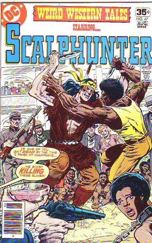 Weird Western Tales #47 (Jul-74) NM Super-High-Grade Scalphunter