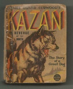 Kazan Revenge of the North ORIGINAL Vintage 1937 Whitman Big Little Book