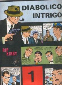Rip Kirby de John Prentice numero 01: Diabolico intrigo