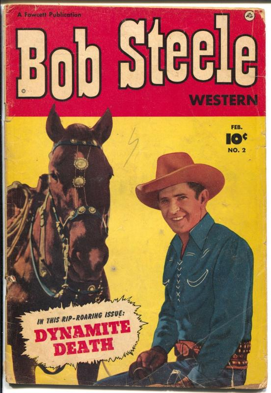 Bob Steele #2 1951-Fawcett-photo covers-B-western star-3 chapter story-G