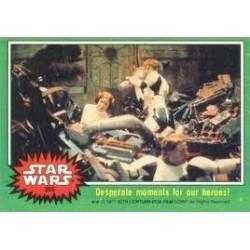 1977 Topps Star Wars DESPERATE MOMENTS FOR OUR HEROES #205 EX
