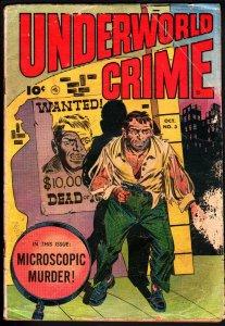UNDERWORLD CRIME #3-MEN MELTED IN ACID-VIOLENT PRE-CODE CRIME-WILD COMIC!