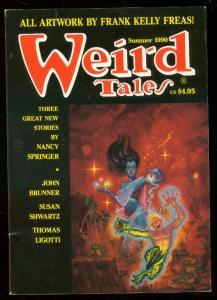 WEIRD TALES SUMMER 1990 PULP-NANCY SPRINGER-FREAS ART VF