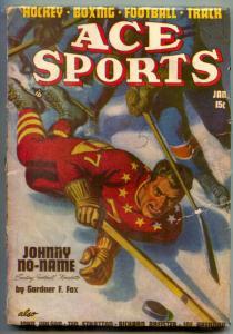 Ace Sports Pulp January 1948- Gardner Fox- Hockey VG-