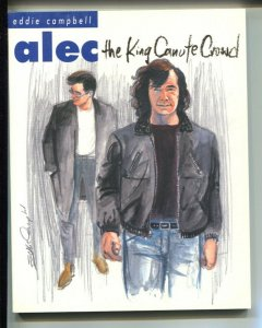 Alec: The King Of Canute Crowd-Eddie Campbell-2000-PB-VG/FN