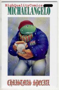 MICHAELANGELO #1 VF/NM Christmas X-Mas Teenage Mutant Ninja Turtle