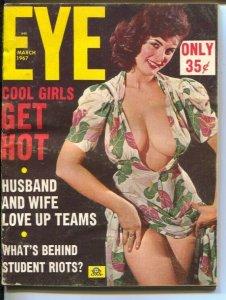 Eye 3/1967 #3-cheesecake pix-student riots-scandal-ezploitation-VG