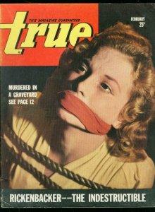 TRUE PULP-FEB 1943-BOUND & GAGGED GIRL-RICKENBACKER-WW2 VG/FN