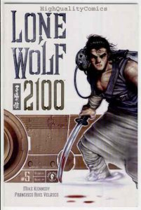 LONE WOLF 2100 #5, NM, Mike Kennedy, Valasco, 2002, Sword