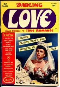 Darling Love #1 1949-Close-Up-Bride cover-violence-emotion-rare-1st issue-G+