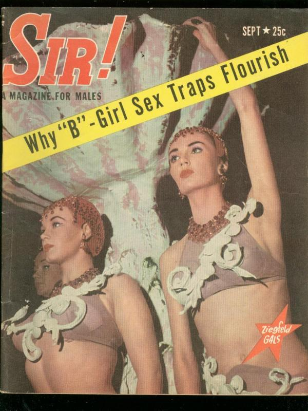 SIR! MAGAZINE SEPT 1956-ZIEGFELD GALS-STRIPPERS-HEROIN FN