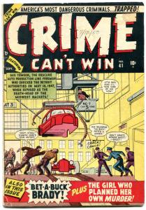 Crime Can't Win #41 1950- 1st issue- Marvel Golden Age- Violence G/VG
