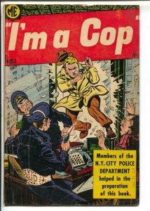 I'm A Cop #2 1954-ME-motorcycle gang-Bob Powell art-VG